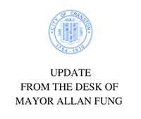 UPDATE FROM THE DESK OF MAYOR ALLAN W. FUNG