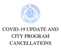 COVID-19 UPDATE AND CITY PROGRAM CANCELLATIONS