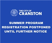 SUMMER PROGRAM REGISTRATION  POSTPONED UNTIL FURTHER NOTICE