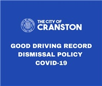Good Driving Record Dismissal Policy – COVID 19
