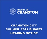 CRANSTON CITY COUNCIL 2021 BUDGET HEARING NOTICE