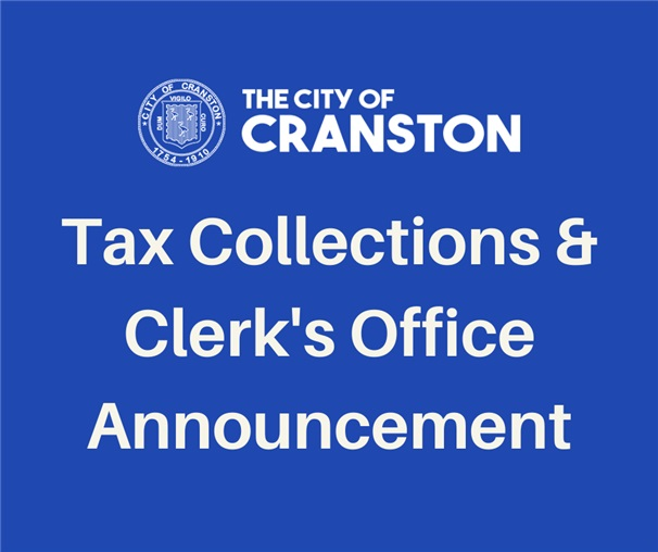 Tax Collections & City Clerk's Office Announcement
